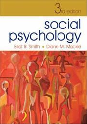 Cover of: Social Psychology | Eliot R. Smith, Diane M. Mackie