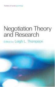 Cover of: NEGOTIATION THEORY AND RESEARCH; ED. BY LEIGH L. THOMPSON