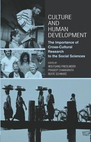 Cover of: Culture and Human Development  The Importance of Cross-Cultural Research to the Social Sciences | Wol Friedlmeir