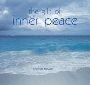 Cover of: The Gift of Inner Peace | Sophie Bevan