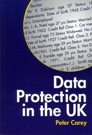 Cover of: Data protection in the UK | Carey, Peter LL. M.