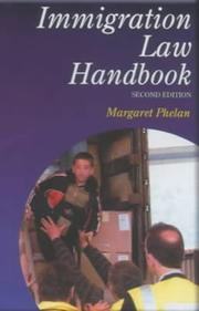 Cover of: Immigration law handbook | Phelan, Margaret barrister.