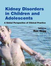 Cover of: Kidney Disease in Children and Adolescents | Ronald J. Hogg