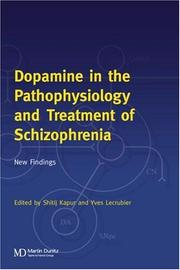 Cover of: Dopamine in the Pathophysiology and Treatment of Schizophrenia |