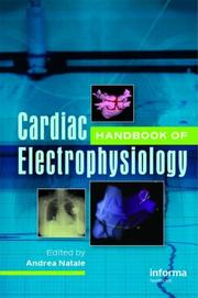 Cover of: Handbook of Cardiac Electrophysiology