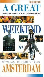 Cover of: A Great Weekend in Amsterdam | Hachette