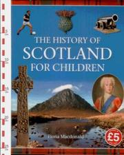 Cover of: History of Scotland for Children