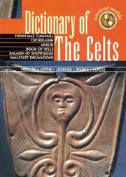 Cover of: Dictionary of the Celts (Ancient Worlds) | Geddes