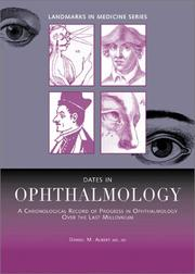 Cover of: Dates in ophthalmology | Daniel M. Albert