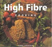 Cover of: High Fibre Cooking (Healthy Life (Southwater))