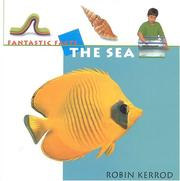 Cover of: The Sea (Fantastic Facts) | Robin Kerrod
