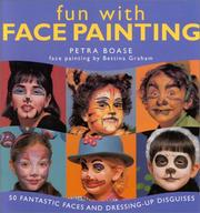 Cover of: Fun with Face Painting (Fun With) | Petra Boase