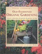 Cover of: Old-Fashioned Organic Gardening