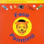 Cover of: Face Painting (Fun Factory) | Thomasina Smith