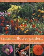 Cover of: Seasonal Flower Gardens | Southwater Editors