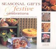 Cover of: Seasonal Gifts & Festive Celebrations (Gifts from Nature)