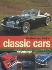 Cover of: Illustrated Book of Classic Cars | Martin Buckley
