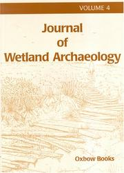 Cover of: Journal of Wetland Archaeology 4, 2004 (Journal of Wetland Archaeology)