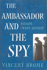 Cover of: The Ambassador and the Spy