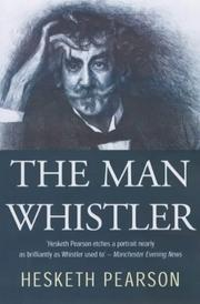 Cover of: The man Whistler