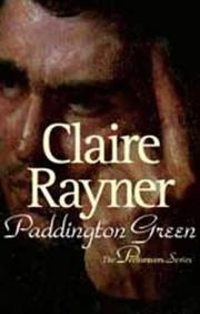 Cover of: Paddington Green | Claire Rayner
