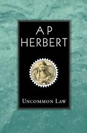 Uncommon law by Herbert, A. P. Sir