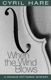 Cover of: When the Wind Blows (A Francis Pettigrew Mystery) | Cyril Hare