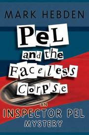 Cover of: Pel and the Faceless Corpse (Inspector Pel Mysteries)