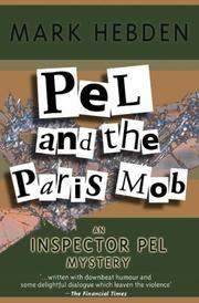 Cover of: Pel and the Paris Mob (Inspector Pel Mysteries)