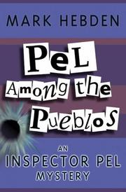 Cover of: Pel Among the Pueblos (Inspector Pel Mysteries)