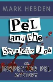 Cover of: Pel and the Sepulchre Mob (Inspector Pel Mysteries)