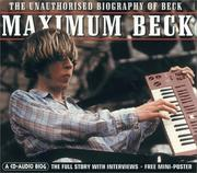 Cover of: Maximum Beck: The Unauthorised Biography of Beck  | Martin Harper