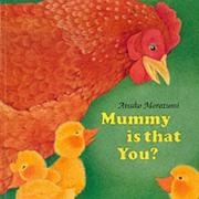 Cover of: Mummy Is That You?
