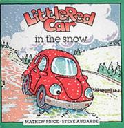 Cover of: Little Red Car in the Snow (Little Red Car Stories)