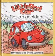 Cover of: Little Red Car Gets Into Trouble (Little Red Car Stories)