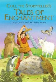 Cover of: Coll the Storyteller's Tales of Enchantment