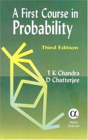 Cover of: A First Course in Probability | T. K. Chandra