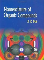 Cover of: Nomenclature of Organic Compounds | S. C. Pal