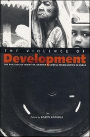 Cover of: The Violence of Development | Karin Kapadia