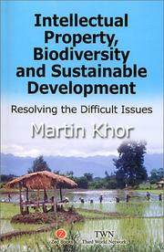 Cover of: Intellectual Property, Biodiversity and Sustainable Development | Martin Khor