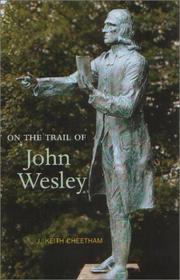 Cover of: On the Trail of John Wesley (On the Trail (Luath Press Ltd))