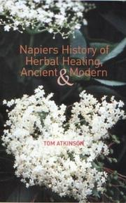 Cover of: Napiers history of herbal healing, ancient, and modern