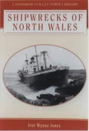 Cover of: Shipwrecks of North Wales | Ivor Wynne Jones