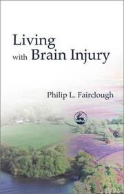 Cover of: Living With Brain Injury | Philip L. Fairclough