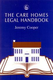 Cover of: The Care Homes Legal Handbook
