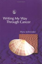 Cover of: Writing My Way Through Cancer