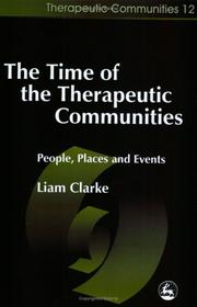 Cover of: The Time of the Therapeutic Communities