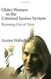 Cover of: Older Women in the Criminal Justice System | Azrini Wahidin
