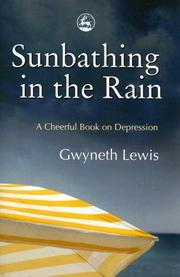 Cover of: Sunbathing in the Rain | Gwyneth Lewis