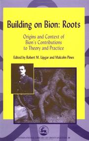 Cover of: Building on Bion Roots |